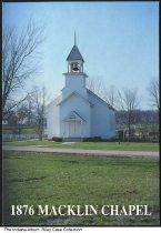 Image of Macklin Chapel, Bryant, Indiana, ca. 1965 - 1876 Macklin Chapel at Bear Creek Farms in Bryant.