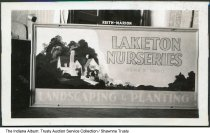 "Image of Laketon Nurseries signs by Reith, Marion, Indiana, ca. 1935 - From the Reith Art Service photograph album. The sign reads ""Laketon Nurseries / Since 1880 / Landscaping & Planting."" The business was located in Wabash County."