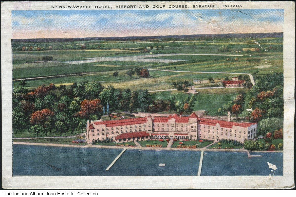 Spink-Wawasee Hotel, Syracuse, Indiana, circa 1940 ...