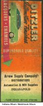Image of Matchbook from Arrow Supply Company, Indianapolis, Indiana, ca. 1945 - The matchbook also advertises Ditzler Automotive Finishes. Arrow Supply Company was a distributor of Automotive and Mill supplies.