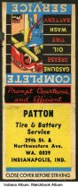 Image of Matchbook from Patton Tire & Battery Service, Indianapolis, Indiana, ca. 1945 - The matchbook cover shows artwork of a man working under a car on a hydraulic lift.