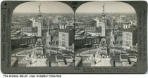 """Image of Looking north on Meridian past Monument Circle, Indianapolis, Indiana, ca. 1900 - The caption of this stereoview reads '33281 - Looking North over Soldiers' and Sailors' Monument in the Heart of Indianapolis, Ind.""""."""