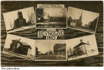Image of Six views of Reynolds, Indiana, ca. 1913 - Shown are two churches, the Union Depot, two schools, and a view of downtown businesses. Postmarked January 1, 1913.