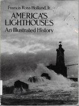 Image of America's Lighthouses: An Illustrated History                                                                                                                                                                                                                  - Holland, Francis Ross