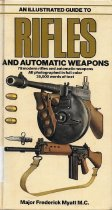 Image of An Illustrated Guide to Rifles and Automatic Weapons                                                                                                                                                                                                           - Myatt, Frederick