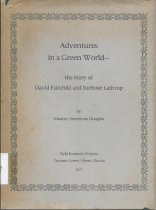Image of Adventures in a Green World: The Story of David Fairchild and Barbour Lathrop                                                                                                                                                                                  - Douglas, Marjory Stoneman
