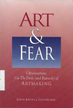 Image of Art & Fear: Observations on the Perils (and Rewards) of Artmaking                                                                                                                                                                                              - Bayles, David