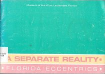 Image of A Separate Reality: Florida Eccentrics                                                                                                                                                                                                                         - Curry, Betty Lou (ed.)