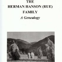 Image of Booklet - The Herman Hanson (Rue) Family, A genealogy