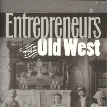 Image of Book - Entrepreneurs of The Old West