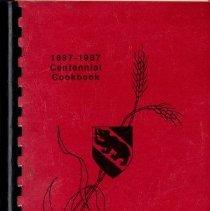 Image of Book, Instruction - 1887-1987 Centennial Cookbook, Bern, Kansas