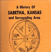 Image of Book - A History of Sabetha, Kansas and Surrounding Area, 1854-1976