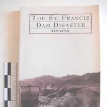 Image of The St. Francis Dam Disaster Revisited -