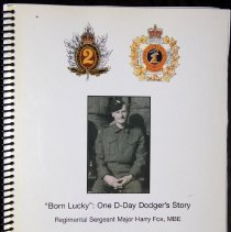 "Image of ""Born Lucky"": One D-Day Doger's Story Regimental Sergeant Major Harry Fox, MBE - Biography"