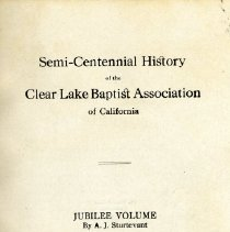 Image of Semi-Centennial History of the Clear Lake Baptist Association