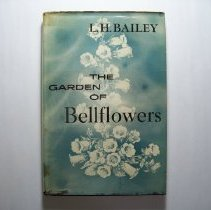 Image of The Garden of Bellflowers - Liberty Hyde Bailey