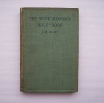 Image of The Horticulturist's Rule - Book - Liberty Hyde Bailey