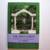 Image of The Holy Earth - Liberty Hyde Bailey