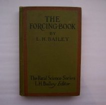 Image of The Forcing Book - Liberty Hyde Bailey