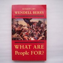 Image of What are People For? - Wendell Berry