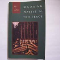 Image of Becoming Native to This place - Wes Jackson
