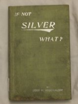 Image of the author's views on silver backing the United States' monetary system - Book