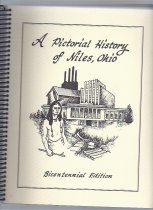 Image of A pictorial history of Niles from 1834 through 1976. Printed on behalf of the United States Bicentennial.  - Book