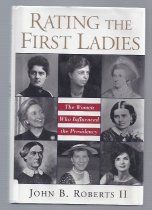 Image of Examines the role of the First Ladies in their husbands' presidency.  - Book