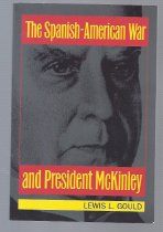 Image of Examines the role of McKinley in the Spanish-American War. - Book