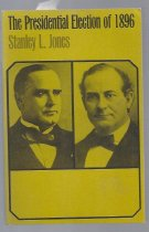 Image of An account of the Presidential Electin of 1896: McKinley vs Bryan.  - Book