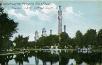 Image of Waterworks Pumping Sta. & Tower, Gladwin Park, Detroit, Mich.