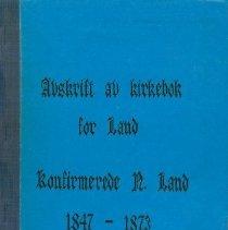 Image of Avskrift av Kirkebok for Land Konfirmerede N. Land 1847-1873, vol. 4 pt. 6 -