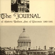 Image of The Journal of Historic Madison, Inc. of Wisconsin 1980-1981 -