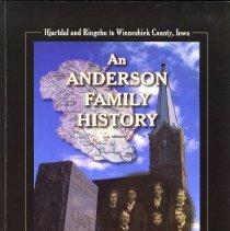 Image of An Anderson Family History, Hjartdal and Ringebu to Winneshiek County, Iowa - Skurdall, James A.