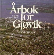 Image of Årbok for Gjøvik, Tverrdalene, 1984 - Gjøvik Historielag