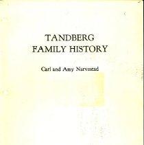 Image of Tandberg family history. - Narvestad, Carl