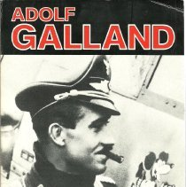 Image of Adolf Galland : a pilot's life in war and peace - Werner, Held
