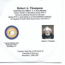 Image of Robert A. Thompson Oral History - Oral history of Robert A. Thompson Chief Warrant Officer, US.Navy, Retired. WWII, Pacific Theater radioman