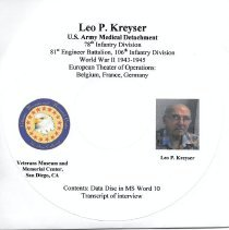 Image of Leo P. Kreyser Oral History - Leo P. Kreyser Oral History: US Army, Medical Detachment 78th Infantry Division, 81st Engineer Battalion, 106th Infantry Division WWII, European Theater  Stories of Service