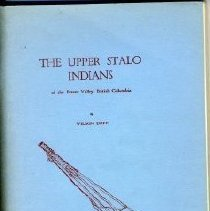 Image of Book - The Upper Stalo Indians of the Fraser Valley, British Columbia