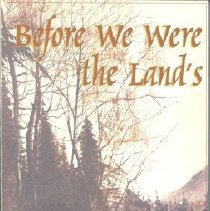 Image of Book - Before We Were the Land's - Yarrow, British Columbia; Mennonite Promise