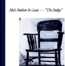 """Image of Book - Ma's Father-in-Law -  """"The Judge"""""""