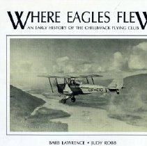 Image of Book - Where Eagles Flew: An Early History of the Chilliwack Flying Club