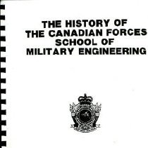 Image of Book - The History of the Canadian Forces School of Military Engineering