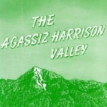 Image of Book - The Agassiz Harrison Valley