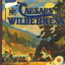 Image of Book - Caesars of the Wilderness