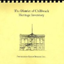 Image of Book - The District of Chilliwack Heritage Inventory