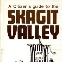 Image of Book - A Citizen's Guide to the Skagit Valley