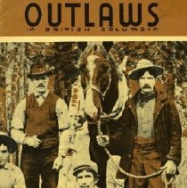 Image of Book - Outlaws in British Columbia