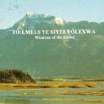 Image of Book - To:lmels ye Siyelyolexwa - Wisdom of the Elders